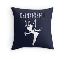 Drinkerbell - Tinkerbell Throw Pillow