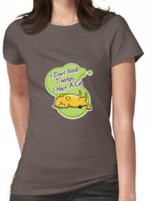 I don't need therapy, i have a cat Womens Fitted T-Shirt