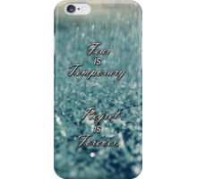Fear is temporary, Regret is forever. iPhone Case/Skin