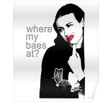 Miranda Sings Where my baes at Poster