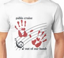 PABLO CRUISE -OUT OF OUR HANDS- Unisex T-Shirt