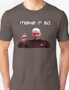 Make it so. T-Shirt