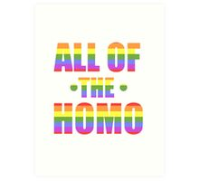 All of the Homo Art Print