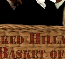 Croocked Hillary's Basket Of Deplorables Sticker