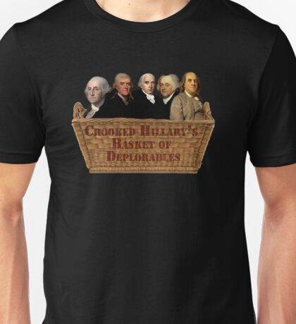 Croocked Hillary's Basket Of Deplorables Unisex T-Shirt