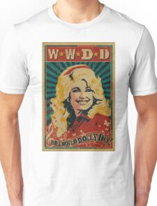 what would dolly do Unisex T-Shirt