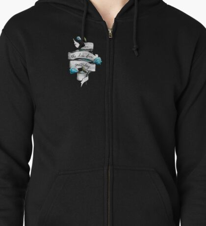We Are The Kids From Yesterday Zipped Hoodie