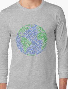Earth Day: Love. Act. Change. Long Sleeve T-Shirt