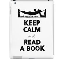 KEEP CALM AND READ A BOOK iPad Case/Skin