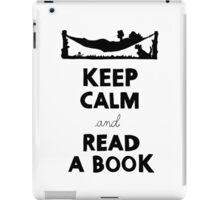 KEEP CALM AND READ A BOOK iPad Case/Skin