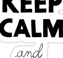 KEEP CALM AND READ A BOOK Sticker