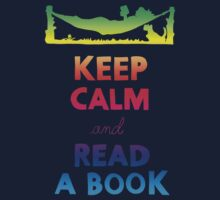 KEEP CALM AND READ A BOOK (RAINBOW) Kids Tee