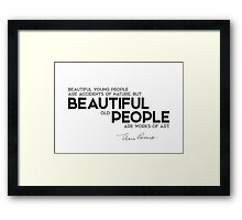 beautiful old people are works of art - eleanor roosevelt Framed Print