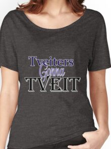 Tveiters Gonna Tveit Women's Relaxed Fit T-Shirt