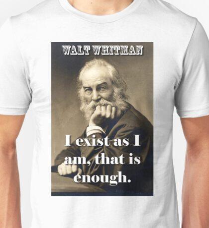 I Exist As I Am - Whitman Unisex T-Shirt