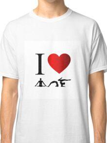 I love yoga and meditation  Classic T-Shirt
