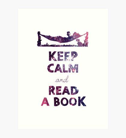 KEEP CALM AND READ A BOOK (Space) Art Print