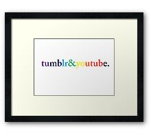 tumblr&youtube. Framed Print