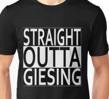 Straight Outta Giesing Unisex T-Shirt