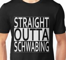 Straight Outta Schwabing Unisex T-Shirt