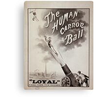 Performing Arts Posters The human canon ball 0518 Canvas Print