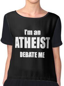 I'm an atheist, debate me  (typical Redditor) Chiffon Top