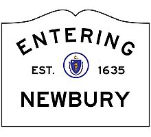 Entering Newbury - Commonwealth of Massachusetts Road Sign Photographic Print
