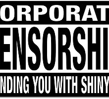 CORPORATE CENSORSHIP - IBORING by Onevisualeye