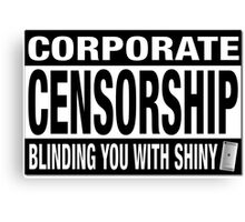 CORPORATE CENSORSHIP - IBORING Canvas Print