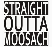 STRAIGHT OUTTA MOOSACH One Piece - Short Sleeve