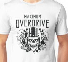 Maximum Overdrive  Unisex T-Shirt