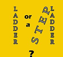 Ladder ? Stepladder ? by Sheeta