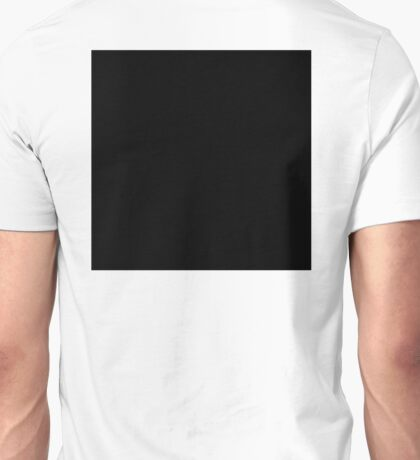 BLACK Square, Black & White, Dark, Darkness, Hole, Pitch Black, Mystery Unisex T-Shirt