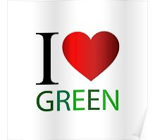 I love green Poster