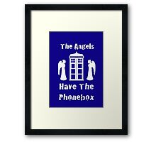 The Angels Have The Phonebox Framed Print