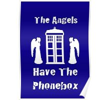 The Angels Have The Phonebox Poster