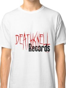 DeathKnell Records, let the sounds live forever Classic T-Shirt