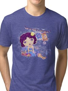 Dare to Believe in Your Dream Tri-blend T-Shirt