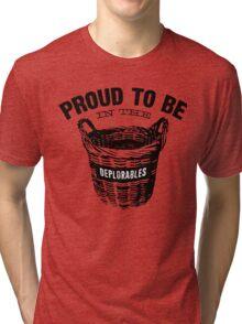 Basket of Deplorables Tri-blend T-Shirt