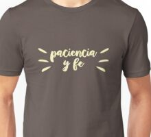 Paciencia Y Fe | In the Heights Unisex T-Shirt