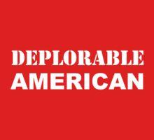 Deplorable American #basketofdeplorables Election 2016 White Kids Tee