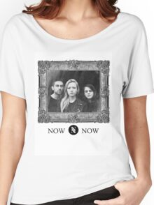 Now, Now Women's Relaxed Fit T-Shirt
