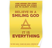 Believe in a Smiling God Poster