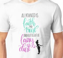 Peter Pan Quote - Tinkerbell Unisex T-Shirt