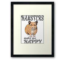 Hamsters make me happy ginger ver. Framed Print