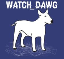 Watch_Dawg T-Shirt