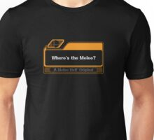 Where's the Melee? (A Melee Hell Original) Unisex T-Shirt
