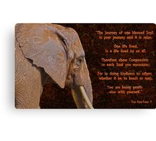 Compassion - Elephant and Quote Canvas Print