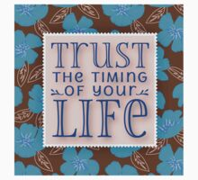 Trust the timing of your life.brown,blue,floral,pattern,trendy,modern,retro,vintage One Piece - Long Sleeve