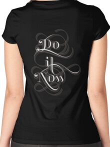 Do It Now Women's Fitted Scoop T-Shirt